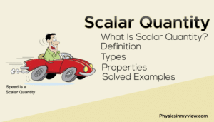 scalar-quantity-definition-types-properties-examples